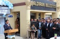 YUSUF YıLDıZ - Çaldıran'da SGK Açılışı