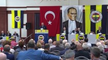 DİVAN BAŞKANLIĞI - Fenerbahçe Kulübü Yüksek Divan Kurulu Toplantısı