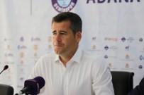 HÜSEYIN EROĞLU - Hüseyin Eroğlu Açıklaması 'Adana Demirspor'u Tebrik Ediyorum'