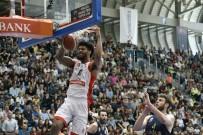 İSMAIL AYDıN - Tahincioğlu Basketbol Süper Ligi Açıklaması Muratbey Uşak Açıklaması 81 - Fenerbahçe Doğuş Açıklaması 90