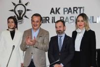 AYDIN ŞENGÜL - AK Parti İzmir Kadın Kollarında Değişim