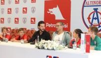 PETROL OFISI - Alex: 'Altınordu'ya kurdukları felsefeden dolayı teşekkür ederim'