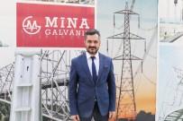 2 MİLYON DOLAR - Mina Galvaniz'de İhracat Hedefi 5 Milyon Dolar