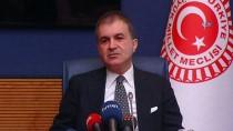 DIŞİŞLERİ KOMİSYONU - Avrupa Birliği Bakanı Ömer Çelik Açıklaması