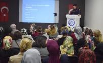 FETHİ GEMUHLUOĞLU - Kadınlara Temel Yangın Eğitimi Verildi