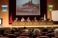 DEMIR ÇELIK - Karabük'ün Büyükleri KBÜ'deki Panelde Karabük'ü Anlattı
