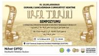 TANZIMAT - '3. Urfa Tarihi Sempozyumu' Başlıyor