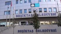BEŞIKTAŞ BELEDIYESI - Beşiktaş Belediyesi'nde Arama
