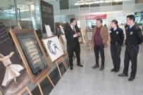 TAMER LEVENT - Havalimanı'nda Polis Teşkilatının 173'Üncü Kuruluş Yıldönümüne Özel Sergi