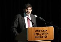 ÜNİVERSİTE SINAVI - Milli Eğitim Bakanlığı Talim Terbiye Kurulu Başkanı Alpaslan Durmuş;