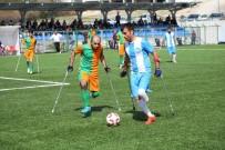 KARAOĞLAN - Büyükşehir Belediyesi Ampute Futbol Takımı Şampiyonluk İçin Son Virajda