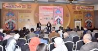 UĞUR İBRAHIM ALTAY - Konya'da 'Doğumunun 1000. Yılında Nizamülmülk İlmi' Toplantısı Yapıldı