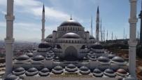 ÇAMLıCA - (Özel) Sona Gelinen Çamlıca Camii Havadan Görüntülendi