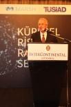 İŞ İNSANLARI - TÜSİAD Başkanı Bilecik Açıklaması 'Reformlarla Ekonomi Verimliliğini Mutlaka Artırmak Gerekir'