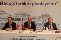AKDENIZ BÖLGESI - Bakan Elvan Açıklaması 'Rekor Denilebilecek Bir Büyüme Performansı Gösterdik'