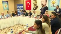BÖLGE TOPLANTISI - AK Parti Tanıtım Ve Medya Başkanlığı Akdeniz Bölge Toplantısı