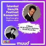 MURAT BOZ - Murat Boz, İstanbul Gençlik Festivali'nde Sahne Alacak