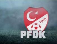 GAZIANTEPSPOR - Süper Lig'den 6 Kulüp PFDK'ye sevk edildi