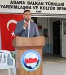 HıDıRELLEZ - Adana'da Balkan Türkleri Bir Araya Gelecek