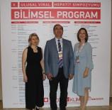 ERCIYES ÜNIVERSITESI - Konya'da '10. Ulusal Viral Hepatit Sempozyumu' Başladı