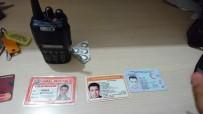 SAHTE KİMLİK - Hem Sahte Polis Hem Sahte Gazeteci Olan Şahıs Yakalandı