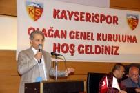 MUSTAFA AKSU - Kayserispor'da Erol Bedir Yeniden Başkanlığa Seçildi
