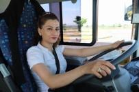 ŞEHİR İÇİ - Yolların Şoför Nebahat'i, Çocuklarının Annesi, Eşinin Her Şeyi