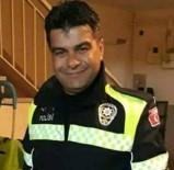 AHMET NARINOĞLU - 42 Yaşındaki Polis Memuru Kalbine Yenildi