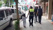 TRAFİK POLİSİ - Kaybolan Çocuğu Trafik Polisi Buldu