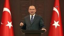 WASHINGTON - Başbakan Yardımcısı Bozdağ Açıklaması '3 Gün Yas İlan Edilmesine Karar Verildi'
