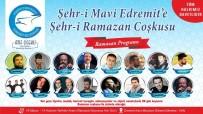 MAHMUT TUNCER - Edremit'te Ramazan Hazırlığı