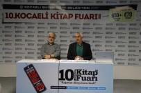 KITAP FUARı - Ramazan Ayına Dair Her Şey Kitap Fuarı'nda Konuşuldu