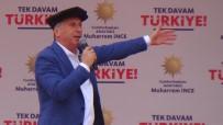 CHP'nin Cumhurbaşkanı Adayı Muharrem İnce Medyaya Yüklendi