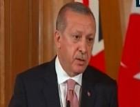 THERESA MAY - Cumhurbaşkanı Erdoğan'dan o soruya tepki