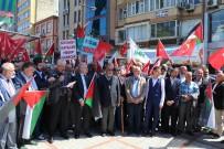 ALI HAYDAR - İsrail Ve ABD Rize'de De Protesto Edildi
