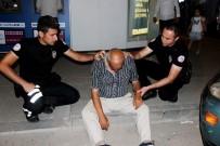 ACIL SERVIS - Alkol Komasına Giren Yaşlı Adamın Yardımına Polisler Koştu