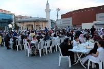 MURAT AYDıN - Binlerce Zeytinburnulu Aynı Sofrada Oruçlarını Açtı