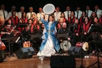 DANS GÖSTERİSİ - Halk Müziği Korosu ayakta alkışlandı