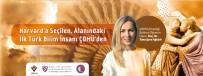 MATEMATIK - Harvard'a Seçilen, Alanındaki İlk Türk Bilim İnsanı ÇOMÜ'den