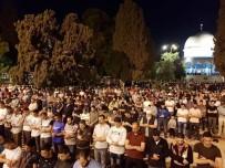 GAZZE - Mescid-İ Aksa'da İlk Teravih Namazı Kılındı