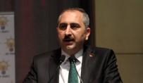 ADALET BAKANI - Bakan Gül'den ABD'ye 'Hakan Atilla' Tepkisi