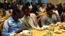 MOZAMBIK - Yabancı Uyruklu Öğrenciler, İftarda Bir Araya Geldi