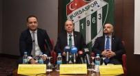 TİMSAH - Bursaspor Başkan Adayından 50 Milyon Euro'luk Destek Açıklaması