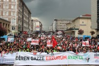 BÜYÜK FELAKET - Erzurum Filistin'e Destek İçin Yürüdü