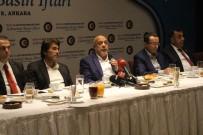 MAHMUT ARSLAN - HAK-İŞ Genel Başkanı Arslan, Basın Mensuplarıyla İftarda Buluştu