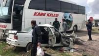 GEÇMİŞ OLSUN - Sarıkamış'ta Yolcu Otobüsü İle Otomobil Çarpıştı Açıklaması 2 Yaralı
