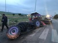 MEHMET CAN - Traktör İkiye Bölündü  Açıklaması 4 Yaralı