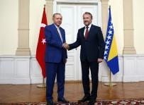 SARAYBOSNA - Cumhurbaşkanı Erdoğan, İzetbegoviç'le Görüştü