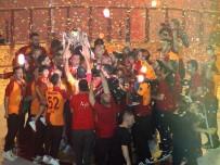 SELÇUK ŞAHİN - Şampiyon Galatasaray Kupasını Aldı