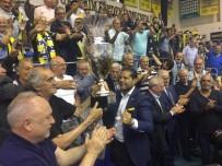 BILYONER - Fenerbahçe Kupasını Aldı